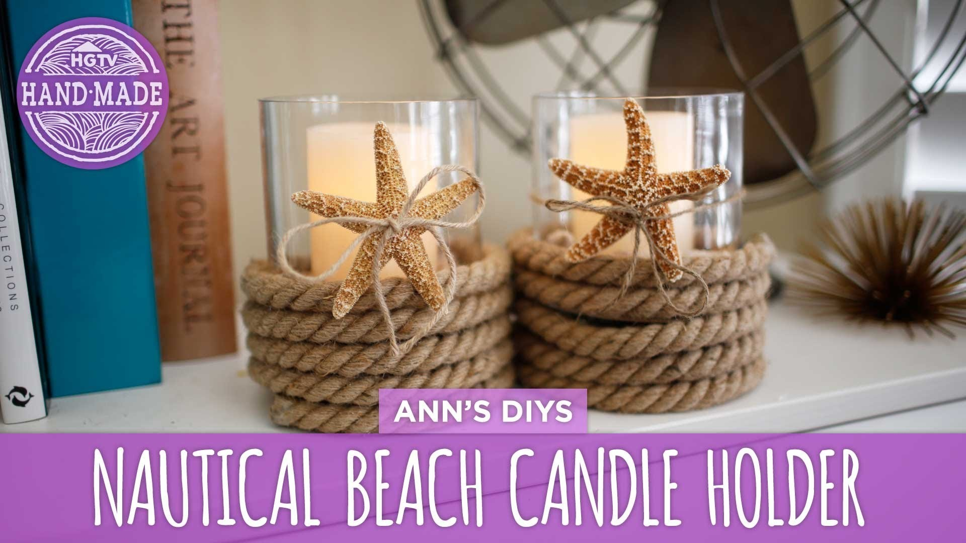 Nautical Beach Candle Holder - HGTV Handmade