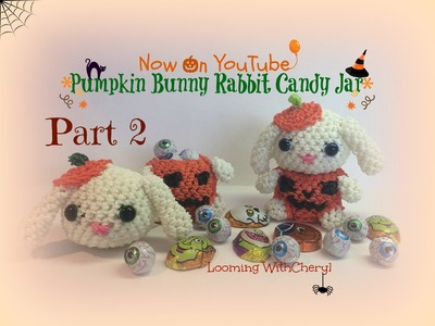 Rainbow Loom Pumpkin Bunny.Rabbit Part 2 of 2 - loomigurumi. Amigurumi - Looming WithCheryl