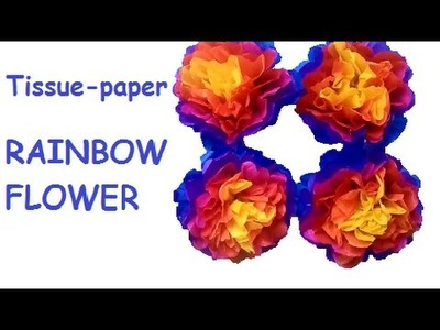 DIY  RAINBOW flower
