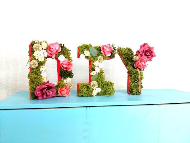 Easy DIY Floral Garden Letters