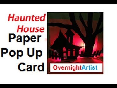 Halloween Cards - Light-up Pop-up DIY -  Haunted House