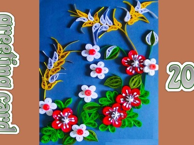 Paper Quilling:How to make Beautiful greeting for New year 2016