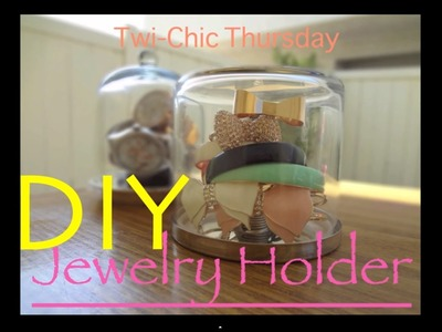 DIY Jewelry Holder♡Twi-Chic Thursday