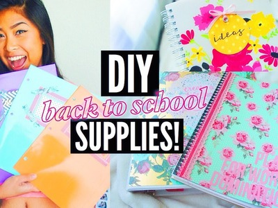 DIY SCHOOL SUPPLIES FOR BACK TO SCHOOL 2015!