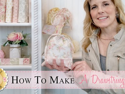 How to Make a Layer Cake Drawstring Bag | with Jennifer Bosworth of Shabby Fabrics