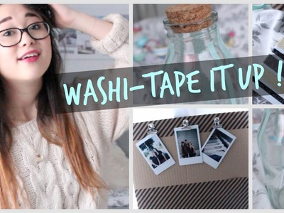 WASHI-TAPE IT UP ! | DIY