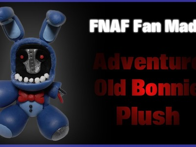 FNaF Fan Made | Adventure Old Bonnie Plush Polymer Clay Tutorial | Porcelana Fría ★ Plastilina