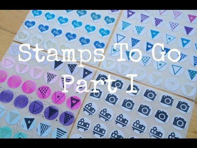 {(DIY)} Stamps To Go I