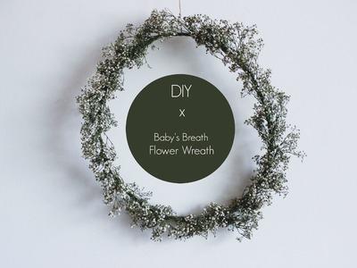 DIY | Baby's Breath Flower Wreath