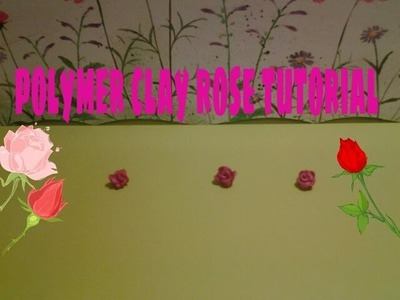 Mint:polymer clay rose tutorial