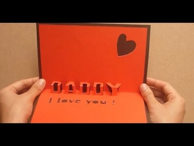 Daddy, I love you! Father's Day Pop Up Card Tutorial #1