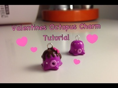 Valentines Octopus Charm Tutorial