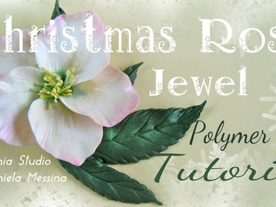 Christmas Rose Jewel - Polymer Clay Tutorial
