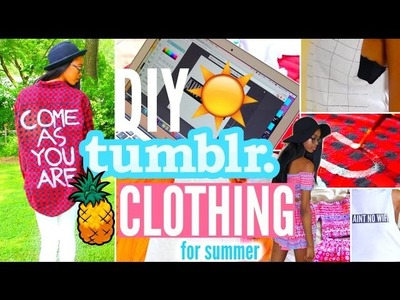 Easy DIY Tumblr Inspired Summer Clothing for Cheap! • Lawenwoss
