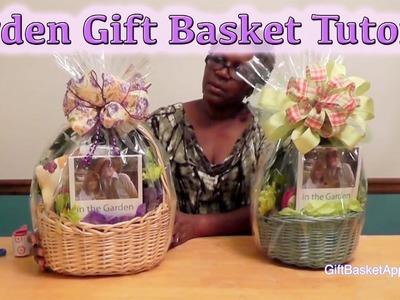 Garden Gift Basket Tutorial - GiftBasketAppeal