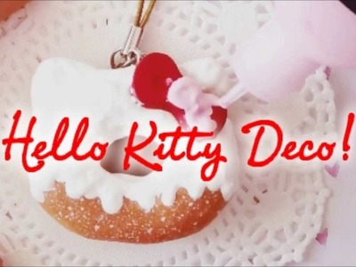 Let's Deco! - Hello Kitty Donut Squishy
