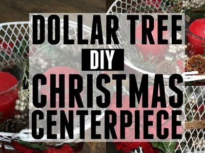 A Very Merry Dollar Tree Challenge | DIY Christmas Centerpiece (Under $10)