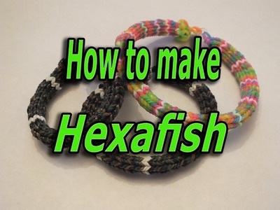 New Design, How to make a Hexafish, Rainbow Loom, Bracelet