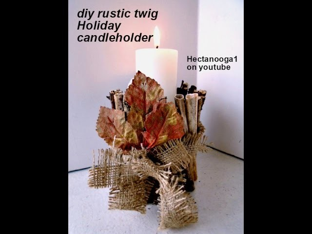 DIY, Rustic Twig Table Centerpiece, Thanksgiving, Weddings, Holidays, Everyday decor.