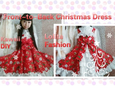 Holiday DIY- Sew a Front-to-Back Bustle Style Lolita Christmas Dress