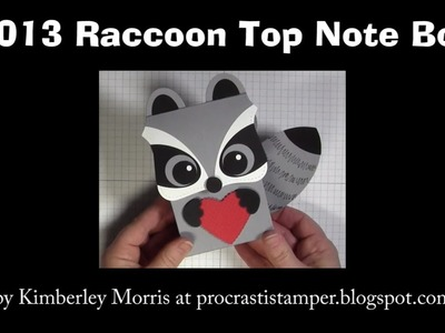 2013 Raccoon Top Note Box - feat. Stampin' Up! Ovals Collection Framelits