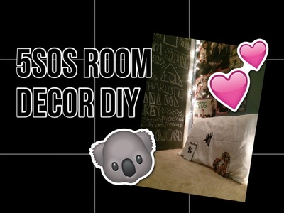 5sos room decor DIY | youcompletemess