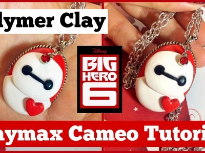 BIG HERO 6 Collab: Polymer Clay Baymax Cameo Necklace Tutorial!