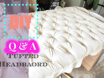 DIY Tufted headboard Q & A | NiaNicole