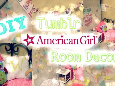 DIY Tumblr Inspired Room Decor for American Girl Dolls!