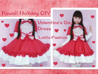 Holiday Kawaii DIY - Sew Valentine's Day Dress + Short Sleeves - Lolita Fashion