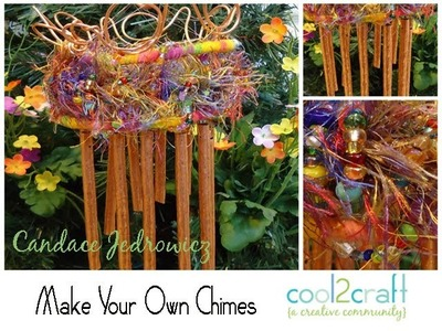 How to Make Your Own Chimes by Candace Jedrowicz
