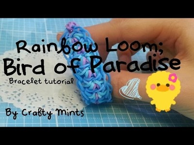 Bird of Paradise Rainbow Loom tutorial{Crafty Mints}