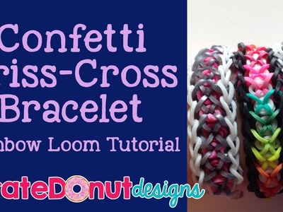 Confetti Criss-Cross Bracelet Rainbow Loom Tutorial