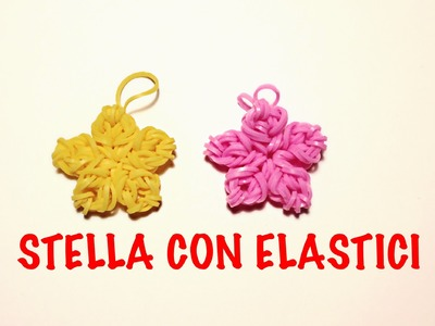 STELLA CON ELASTICI IN 4 MINUTI SENZA TELAIO RAINBOW LOOM STAR TUTORIAL CHRISTMAS CHARMS