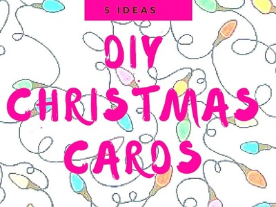 ♥DIY. How to make 5 'SUPER-EASY' Christmas Cards Instantly.