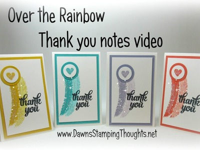 Over the Rainbow Thank you notes with Dawn