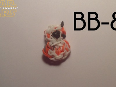 Rainbow Loom BB-8 Charm | Star Wars: The Force Awakens | Tidbits