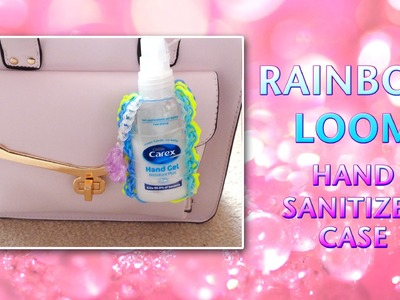 Rainbow Loom Hand Sanitizer Case