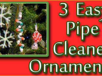 3 Easy Christmas Ornaments for Kids