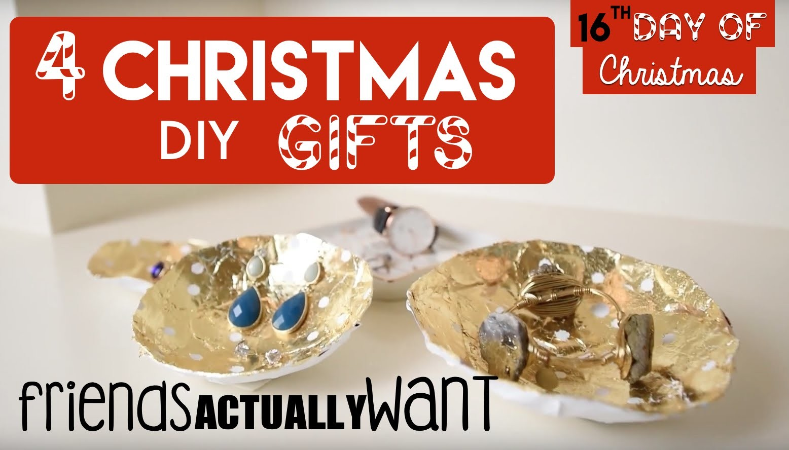 4 DIY Christmas Gifts Your Friends ACTUALLY Want! | 16th Day of Christmas 2015!