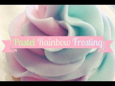 Pastel Rainbow Frosting
