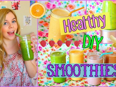 4 Healthy & Easy DIY Smoothie Recipes!