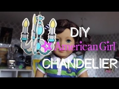 DIY American Girl Doll Chandelier
