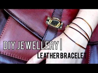 DIY Jewellery | Leather Bracelets