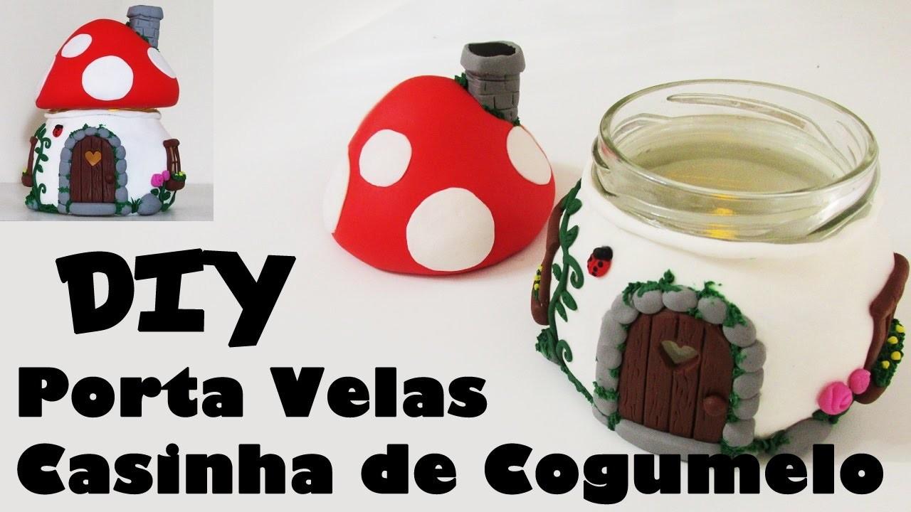 ♥ DIY: Porta Velas Casinha de Cogumelo (Smurfs Mushroom House Candle Jar)