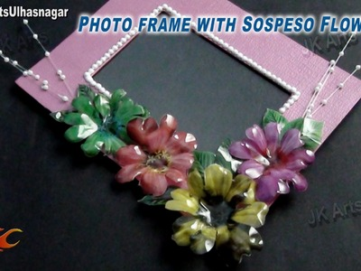 DIY Sospeso Flower Photo Frame | How to make | JK Arts 777