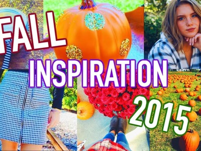 FALL INSPIRATION 2015! DIY Room Decor, Outfit Ideas, and Pumpkin Scrub!