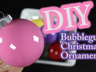 DIY Christmas Ornaments - How To Make Bubblegum Christmas Ornaments