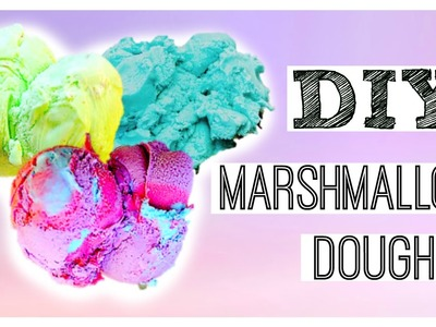 DIY Edible Playdough- Marshmallow!