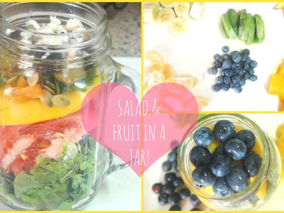 ♥ DIY Fruit & Salad in a Jar ♥